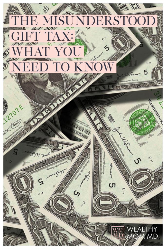 The Gift Tax: Misunderstood