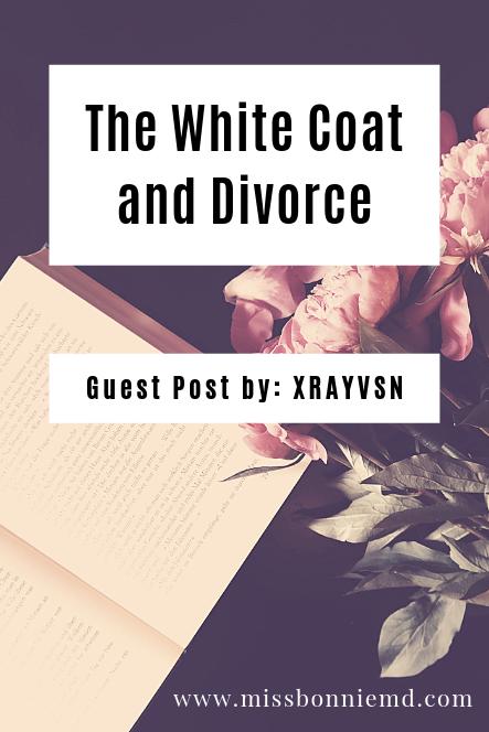 The White Coat and Divorce - XRAYVSN
