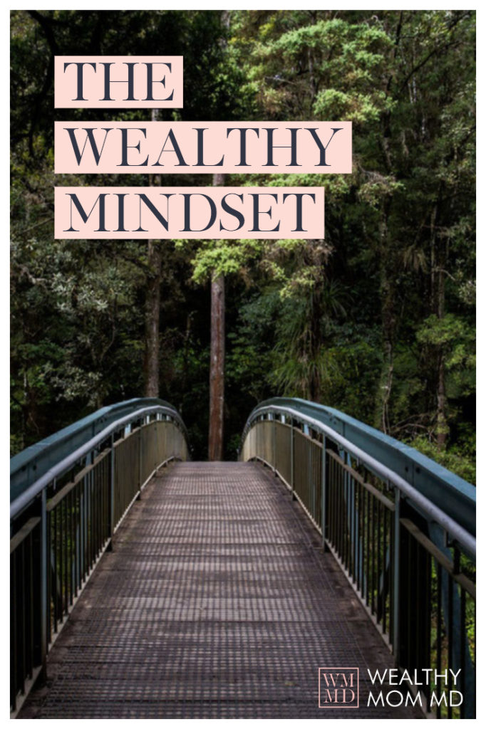 Create a Wealthy Mindset