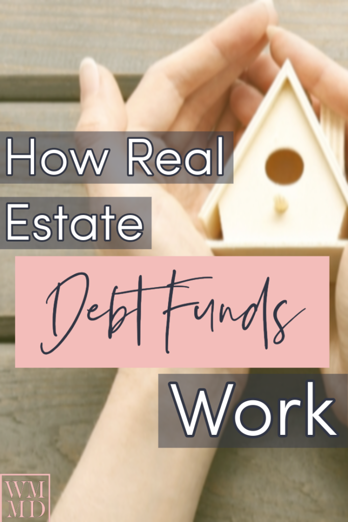 How Real Estate Debt Funds Work