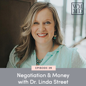 Negotiation & Money with Dr. Linda Street