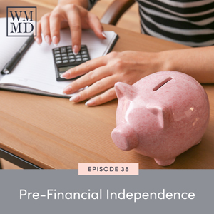Pre-Financial Independence
