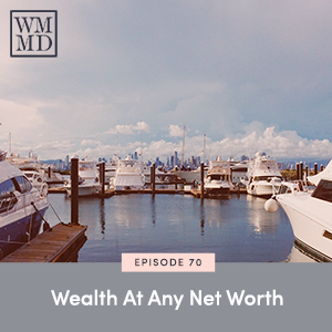 The Wealthy Mom MD Pocast with Dr. Bonnie Koo | Wealth at Any Net Worth