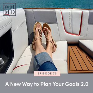 The Wealthy Mom MD Podcast with Dr. Bonnie Koo | A New Way to Plan Your Goals 2.0