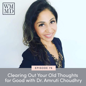 The Wealthy Mom MD Podcast with Dr. Bonnie Koo | Losing Weight and Making Money with Dr. Amruti Choudhry
